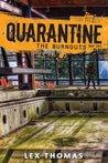 The Burnouts (Quarantine, #3)