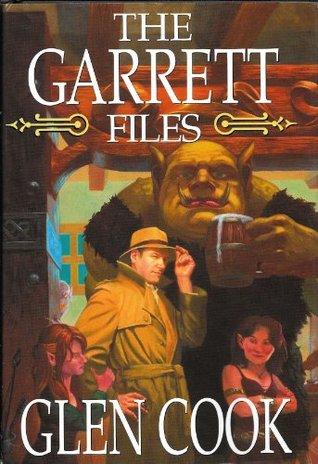 The Garrett Files by Glen Cook