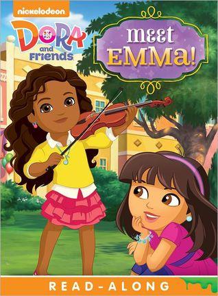 Meet Emma! (Dora and Friends)
