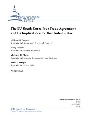 The EU-South Korea Free Trade Agreement and Its Implications for the United States