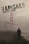 Vanished (Vanished #1)