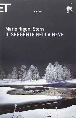 Il sergente nella neve by Mario Rigoni Stern