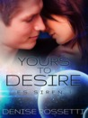 Yours to Desire by Denise Rossetti