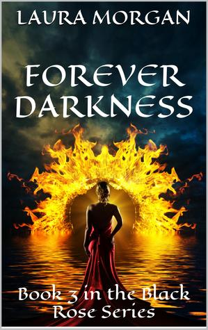 Forever Darkness(The Black Rose 3)