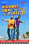 Highway on my Plate-II: the indian guide to roadside eating