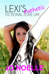Lexi's Pathetic Fictional Love Life by Jo Noelle
