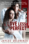 A Love Less Perfect (Riordan College, #2)