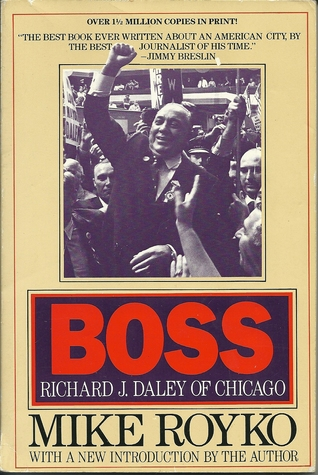 Boss by Mike Royko