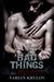Bad Things by Varian Krylov