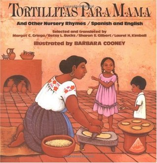 Tortillitas Para Mama: And Other Nursery Rhymes, Spanish and English