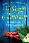Mango Chutney by Harsh Snehanshu