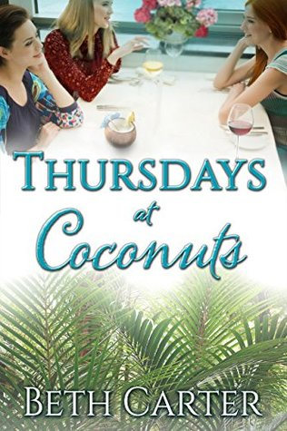 Thursdays at Coconuts by Beth Carter