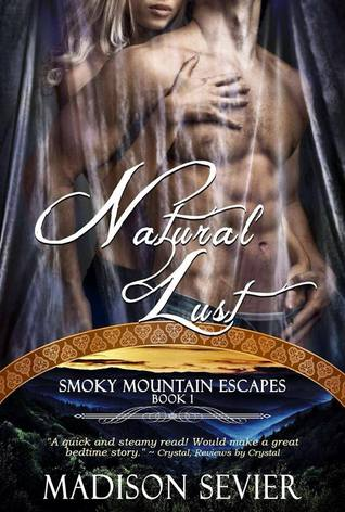 Natural Lust(Smoky Mountain Escapes 1)