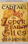 The Leper of Saint Giles (The Chronicles of Brother Cadfael Book 5) by Ellis Peters