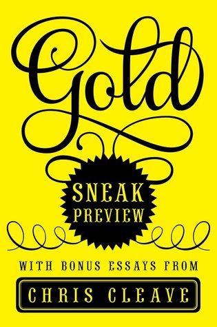Gold: Sneak Preview with Bonus Essays