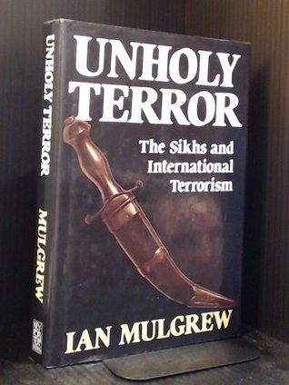 Unholy terror: The Sikhs and international terrorism