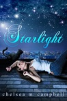 Starlight by Chelsea M. Campbell