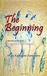 The Beginning (Beyond the Voices) (Volume 1)