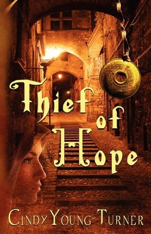 Thief of Hope by Cindy Young-Turner
