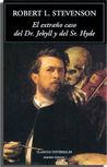 El extraño caso del Dr. Jekyll y del Sr. Hyde by Robert Louis Stevenson