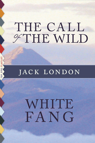 The Call of the Wild / White Fang