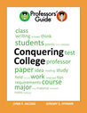 The Professors' Guide to Conquering College