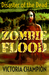 Zombie Flood: Disaster of t...
