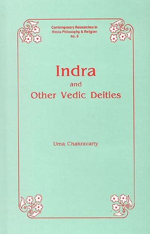 Indra and Other Vedic Deities: A Euhmeristic Study
