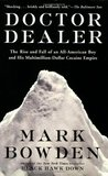 Doctor Dealer by Mark Bowden