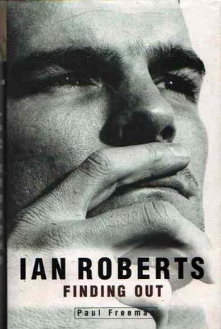 Ian Roberts: Finding Out