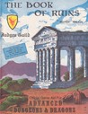 The Book Of Ruins (Judges Guild #460)