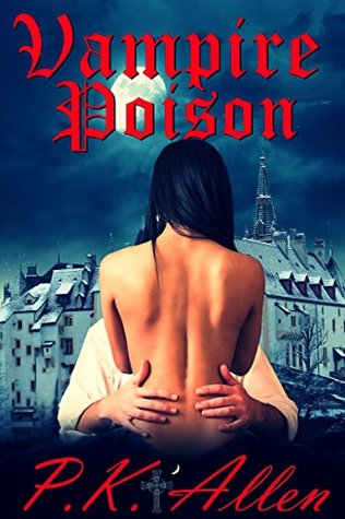 Vampire Poison (The Blood and Shadows Chronicles Book 1)