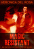 Magic Resistant (Enforcers and Coterie, #1)