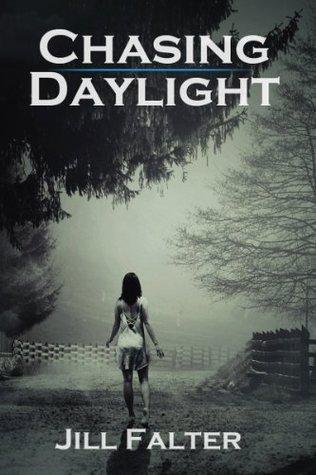Chasing Daylight (Chasing Darkness #2)