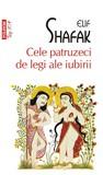 Cele patruzeci de legi ale iubirii by Elif Shafak