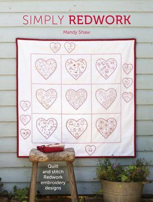 Simply Redwork Quilt Stitch Redwork Embroidery Designs By Mandy Shaw