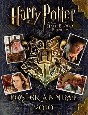 Harry Potter And The Half Blood Prince: Poster Annual 2010