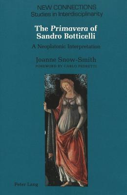 The Primavera Of Sandro Botticelli: A Neoplatonic Interpretation