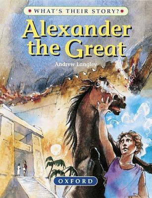 Alexander the Great: The Greatest Ruler of the Ancient World