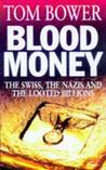 Blood Money: The ...