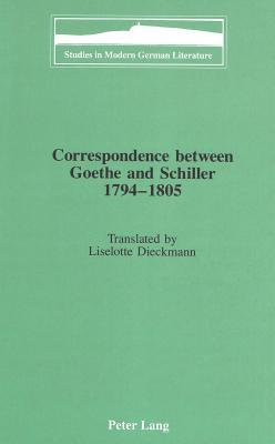 Correspondence Between Goethe And Schiller, 1794 1805
