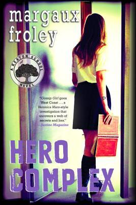 Ebook Hero Complex by Margaux Froley TXT!
