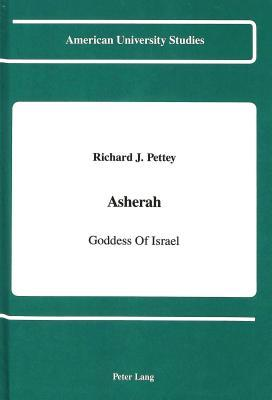 Asherah: Goddess of Israel