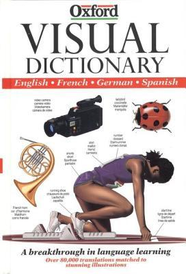 The Visual Dictionary: English, French, German, Spanish por Juan Antonio Cebrián