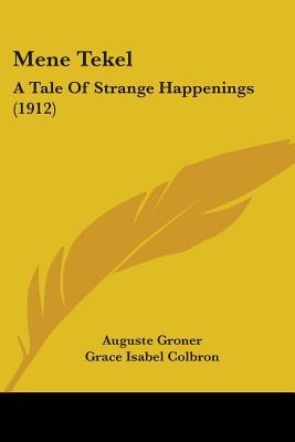 Mene Tekel: A Tale of Strange Happenings (1912)