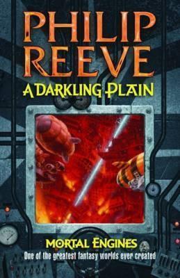 A Darkling Plain by Philip Reeve
