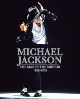 Michael Jackson The Man In Mirror 1958 2009 By Tim Hill