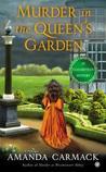 Murder in the Queen's Garden (Elizabethan Mysteries, #3)