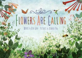 Flowers Are Calling por Rita Gray, Kenard Pak