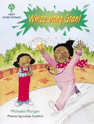 Whizz-bang Gran! (Oxford Reading Tree: Stages 1-9: Rhyme and Analogy: First Story Rhymes)